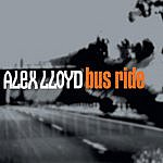 Alex Lloyd Bus Ride