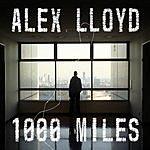 Alex Lloyd 1000 Miles