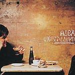 Alex Lloyd Something Special/Everyone Run And Swim