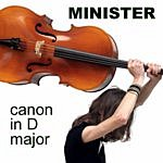 Minister Canon In D Major (Single)