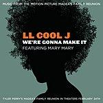 LL Cool J We're Gonna Make It (Single)