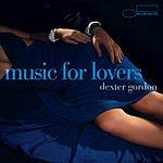 Dexter Gordon Music For Lovers