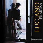 Luciano Pereyra Recordandote