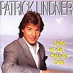 Patrick Lindner Liebe Ist Das Salz Der Erde