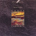 Richard Souther Cross Currents