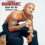 The Game How We Do (Single)