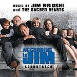 Jim Belushi & The Sacred Hearts According To Jim: Original Television Soundtrack