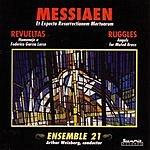 Ensemble 21 Messiaen - Revueltas - Ruggles