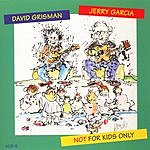 David Grisman Not Only For Kids