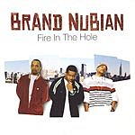 Brand Nubian Fire In The Hole