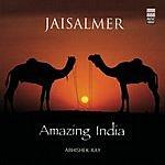 Abhishek Ray Amazing India: Jaisalmer