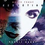 Ranjit Barot Seduction