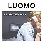Luomo Selected MP3