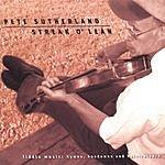 Pete Sutherland Streak O' Lean