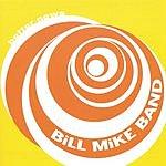 Bill Mike Band Better News