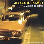 Absolute Power A Vision Of Kings