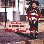 Ron Kronz & Traffic Jam Byte Size
