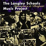The Langley Schools Music Project Innocence And Despair