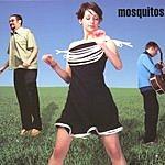 The Mosquitos Mosquitos