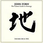 John Zorn The Classic Guide To Strategy