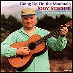 Jody Stecher Going Up on the Mountain: The Classic First Recordings