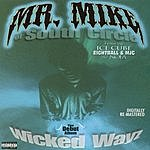 Mr. Mike Wicked Wayz (Parental Advisory)