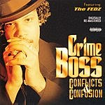 Crime Boss Conflicts & Confusion (Parental Advisory)