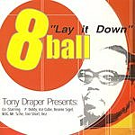 8Ball Lay It Down (Edited)