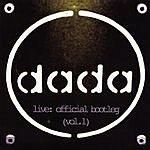 Dada Live: Official Bootleg (Vol.1)