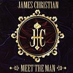 James Christian Meet The Man