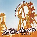 Foster Martin Band On A Roller Coaster Ride
