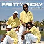 Pretty Ricky Your Body