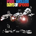 Paul Weller Days Of Speed