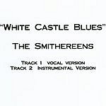 The Smithereens White Castle Blues