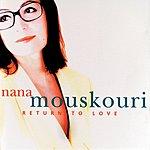Nana Mouskouri Return To Love