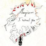 Mugison I Want You