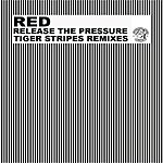 Red Release The Pressure (Single)