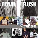 Royal Flush Street Boss (Parental Advisory)