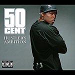 50 Cent Hustler's Ambition (Single) (Parental Advisory)