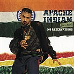 Apache Indian No Reservations