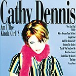 Cathy Dennis Am I The Kind Of Girl?