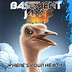 Basement Jaxx Where's Your Head At