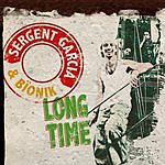 Sergent Garcia Long Time (Maxi-Single)