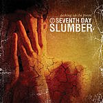 Seventh Day Slumber Picking Up The Pieces
