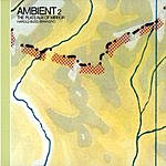 Brian Eno Ambient 2: The Plateaux Of Mirror