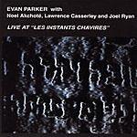 Evan Parker Live At 'Les Instants Chavires'