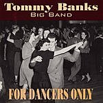 Tommy Banks For Dancers Only