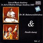 Pandit Jasraj Live At Music Academy In Aid Of Madras Telugu Academy 1987, Vol.1