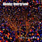 Noonday Underground Self-Assembly