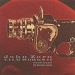 John Zorn Filmworks, Vol.2: Music For An Untitled Film By Walter Hill
